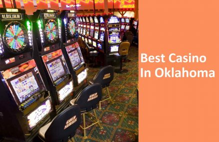 Find The Best Casino In Oklahoma, USA